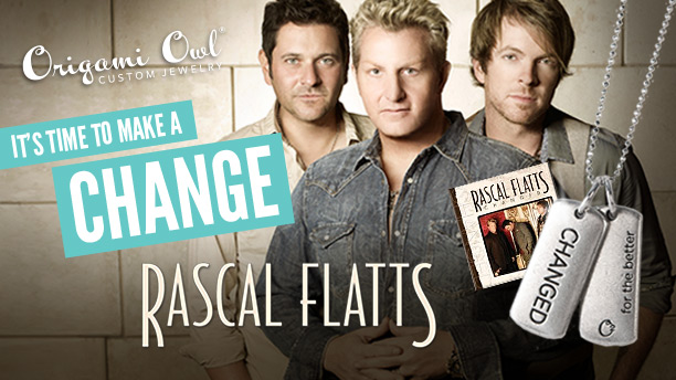 RASCAL FLATTS AND ORIGAMI OWL CHANGE THE WORLD!